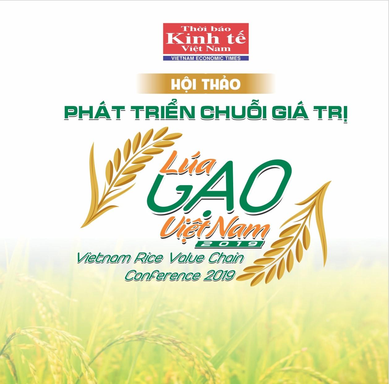 Hội thảo Phát triển chuỗi giá trị Lúa gạo Việt nam 2019